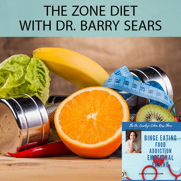 The Zone Diet with Dr. Barry Sears