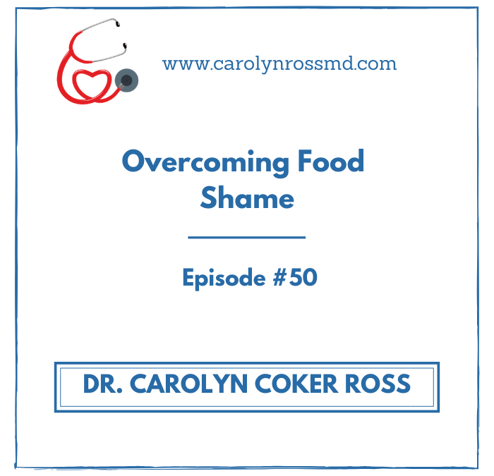 Overcoming Food Shame