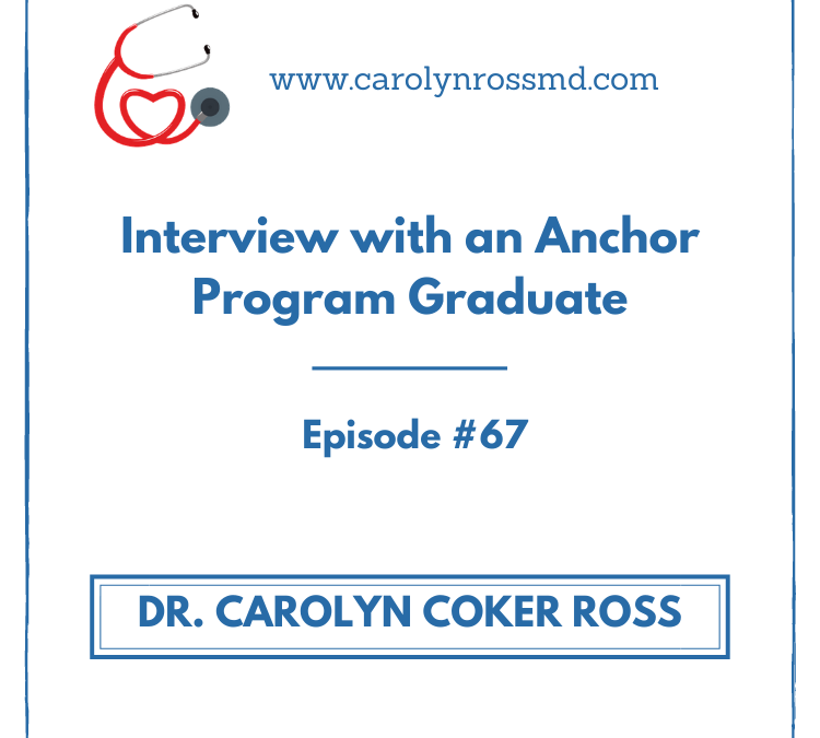 Interview with Anchor Program Graduate
