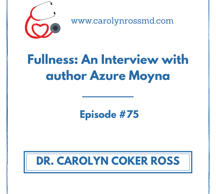 Fullness: An Interview with author Azure Moyna