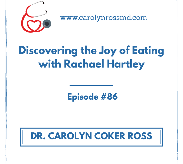 Discovering the Joy of Eating with Rachael Hartley