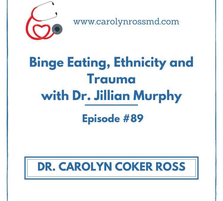 Binge Eating, Ethnicity and Trauma